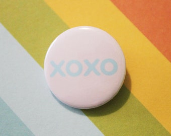 Sassy XOXO Badge 25mm Attitude Statement Pinback Button Pink
