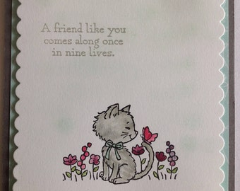 A Friend Like You Comes Along Once in Nine Lives Pretty Kitty Greeting Cards Handmade Stampin' Up Cat Kitten