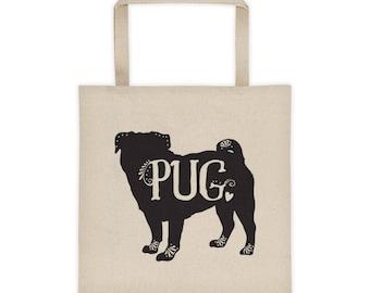 Pug Tote, Pug Dog Breed Bag, I Love My Pug