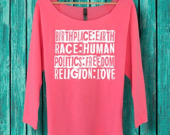 Equal Rights Shirt, Kindness Matters, Activist, 3/4 length sleeve Ladies Raglan, Off the Shoulder Sweater, Birthplace Earth, Religion Love