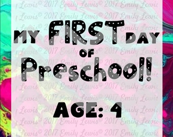 My First Day of Preschool Sign - Printable - PDF - SVG - PNG - school printables - first day of school - prints - t-shirt svgs - art prints