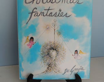 Vintage Christmas Fantasies Book, By DeGrazia, Christmas Story, Tucson, Arizona, Includes DeGrazia Paintings and Photographs, Angels