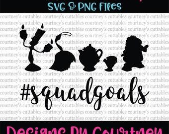 Squad Goals svg/ Beauty and the Beast Squad Goals SVG/ Disney Princess/ Disney SVG File. PNG/ dxf file