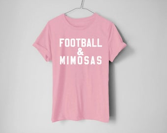Football And Mimosas - Football Shirt - Mimosas Shirt - NFL Shirt - Super Bowl Shirt - Game Day - Sunday Football Shirt - Wife Shirt