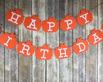 Custom Fall Birthday, Pumpkin Birthday, Birthday, Pumpkin Banner, Pumpkin Happy Birthday Banner, Fall Birthday, Fall Happy Birthday Banner