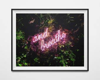 And Breathe plant poster, neon sign poster, printable, digital print, plant art, neon sign art, wall art, banana leaf, pink neon, wall decor