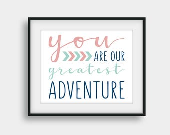 50% OFF You Are Our Greatest Adventure, Kids Room Decor, Nursery Print, Girls Room Decor, Baby Shower Gift, Navy Coral Mint Blue Wall Art