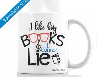I Like Big Books & I Cannot Lie Coffee Mug