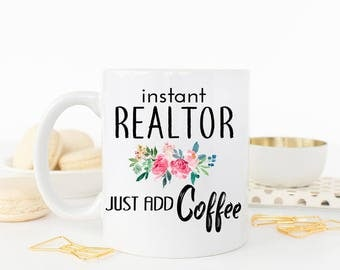 Realtor Mug, Real Estate Agent Mug, Realtor gift, Closing Gift for Realtor, Funny Realtor Gift, Real Estate Agent Gift, Gift for Realtor