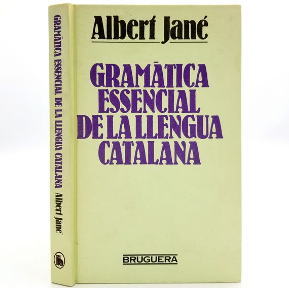 Gramatica Essencial de la Llengua Catalana by Albert Jane 1983 HC Catalan Language Grammar
