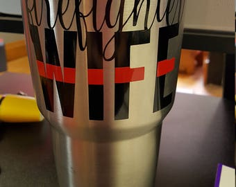 Firefighter Wife RTIC Insulated Tumbler