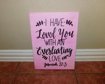 Jeremiah 31:3 Painted Canvas