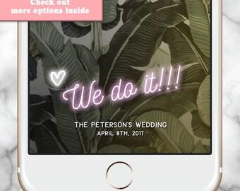 Custom Snapchat Filter, Wedding Snapchat Filter, Snapchat Geofilter Wedding, Wedding Snap chat Filter, Valentine Geofilter, Custom Neon Sign