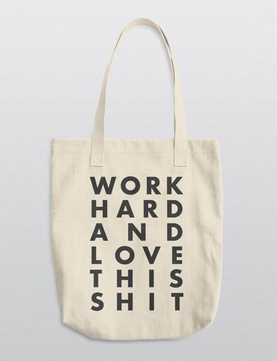 Work Hard And Love This Shit | LA Apparel E549 Bull Denim Woven Cotton Tote