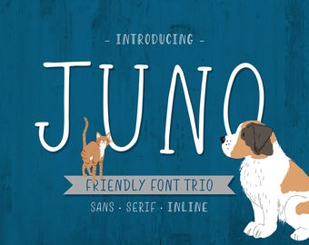 New! Juno, Friendly Font Trio with INTRODUCTION PRICE!