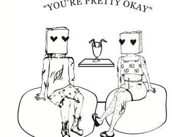 You're Pretty Okay