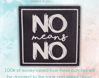 No means no patch | All of the money raised on these patches will be donated to charity