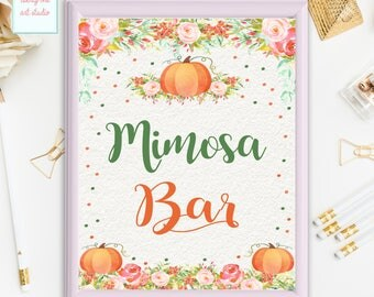 Pumpkin Party Sign, Mimosa Bar Sign, Birthday Sign, Pumpkin Baby Shower Table Sign, Printable Mimosa Bar Sign, INSTANT DOWNLOAD