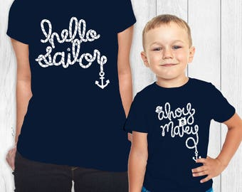 MATCHING SET- 2 Tees- Hello Sailor / Mommy and me / Matching Tees / Baby Tees / Nautical / Toddler Tee / Kids Tee / Pirate / Ocean / Sea