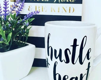 "personalized Coffee Mug, hustle quote, ""Hustle and Heart"", hustle hard, unique coffee mug, gift for lady boss"