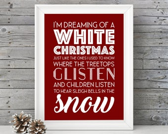 White Christmas- I'm Dreaming of a White Christmas - 11x14 Christmas Home Decor Poster - Red - Christmas Decoration - Movie Quote