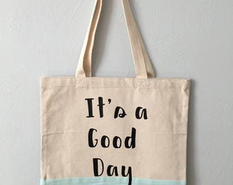 It's a good day canvas tote bag