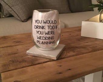 Wedding planning wine glass. Wedding planning gift. Wedding planner wine glass. Engagement gift. Engagement wine glass. This is my wedding