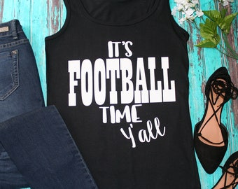 It's Football Time Y'all Tank Top In Red or Black