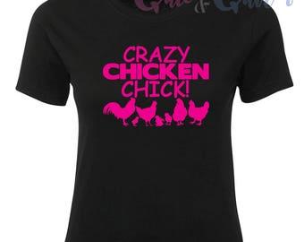 Crazy Chicken CHICK! T-Shirt