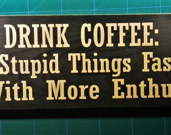 Magnet Drink Coffee Do Stupid Things. Traceable Lettering. Radium Banners. Tilt Stickers. Outline Lettering. 3d Floral Wall Murals. Optiver Murals. Water Stickers. Misty Forest Wall Murals