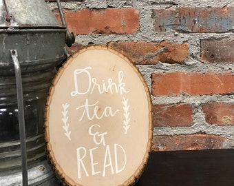 Drink Tea and Read - Wooden Stump