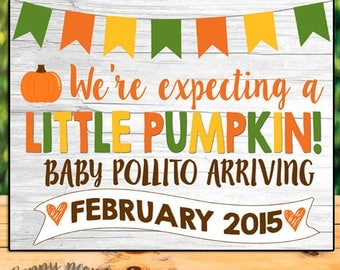 Pumpkin Pregnancy Announcement Chalkboard, Fall Pregnancy Announcement Sign, Fall Baby Announcement, Pumpkin Pregnancy Sign, Little Pumpkin