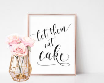 Cake Table Sign, Cake Table Decor, Dessert Table Sign, Wedding Signs Printable, Printable Wedding Cake Sign, Wedding Signage, Let Them Eat