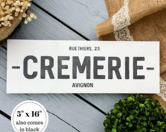 5 x 16 Cremerie Wood Sign - French Country Decor - Farmhouse Decor - Kitchen Sign - Rustic Sign - Fixerupper Decor - Fixerupper Sign