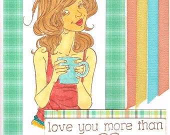 Love you More than Coffee handmade card