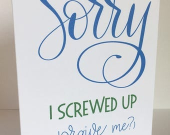 Sorry I Screwed Up Card, Greeting Card, I'm Sorry, Calligraphy Cards, Cute Sorry Card, Friendship Card, Apology Card, Funny Sorry Card