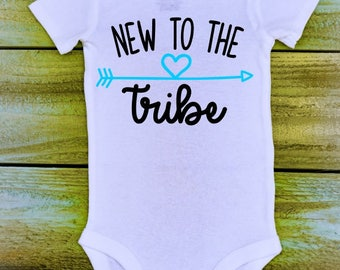 New to the Tribe Onesie - Customizable - Multiple Sizes - Boys & Girls