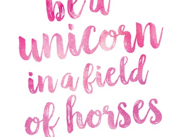 It's just a photo of Astounding Be a Unicorn in a Field of Horses Free Printable