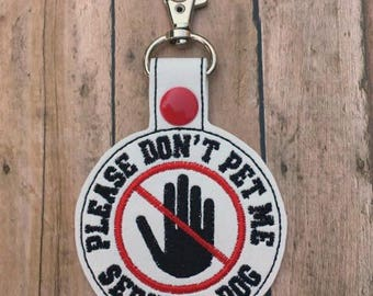 Please Don't Pet Me, Service Dog Key Chain, Embroidered Key Fob, Tag