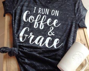 Coffee Shirt, Coffee, Coffee Tee, Coffee and Grace, Coffee and Grace Tee, Coffee V-neck, Coffee Shirt, Coffee and Grace Shirt, Coffee Tshirt