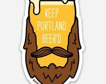 Keep Portland Beer'd Sticker
