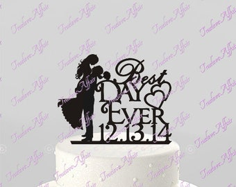 Wedding Cake Topper Best Day Ever with Couple Silhouette and Date, Groom Kissing Bride, Groom lifting Bride - Acrylic Cake Topper [CT33sd]