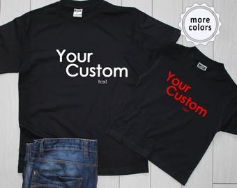 Custom shirt Mens Custom Shirt Womens Custom Shirt Custom Tee Shirt Personalized shirts Customized T shirt Custom Tshirt Customized tshirt