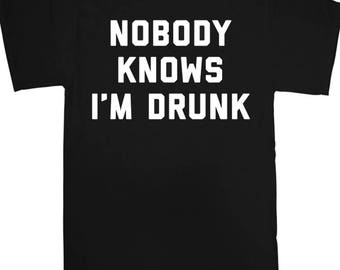 Nobody Knows Im Drunk - Funny - Stag - Gift - Joke - Amazing - Pub - Beer