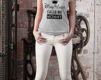 My favorite Disney Princess calls me Mommy. Disney Shirt. Disney top. Mommy disney. Disney princess. Disney Mommy tshirt. Clothing.