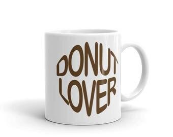 Donut Lover Funny Coffee Mug  Doughnut Breakfast Lover Birthday Gift