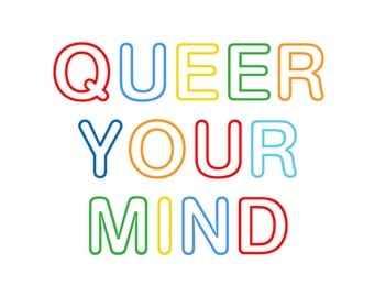 Queer Your Mind - Coloring Zine
