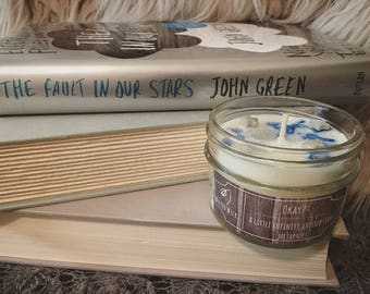 Okay? - 4 oz Bookish Soy Candle - Fault in Our Stars - Wilted Wicks