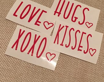 Hugs/Kisses/Love/XOXO