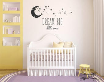 Dream Big Little One 1 Wall Decal